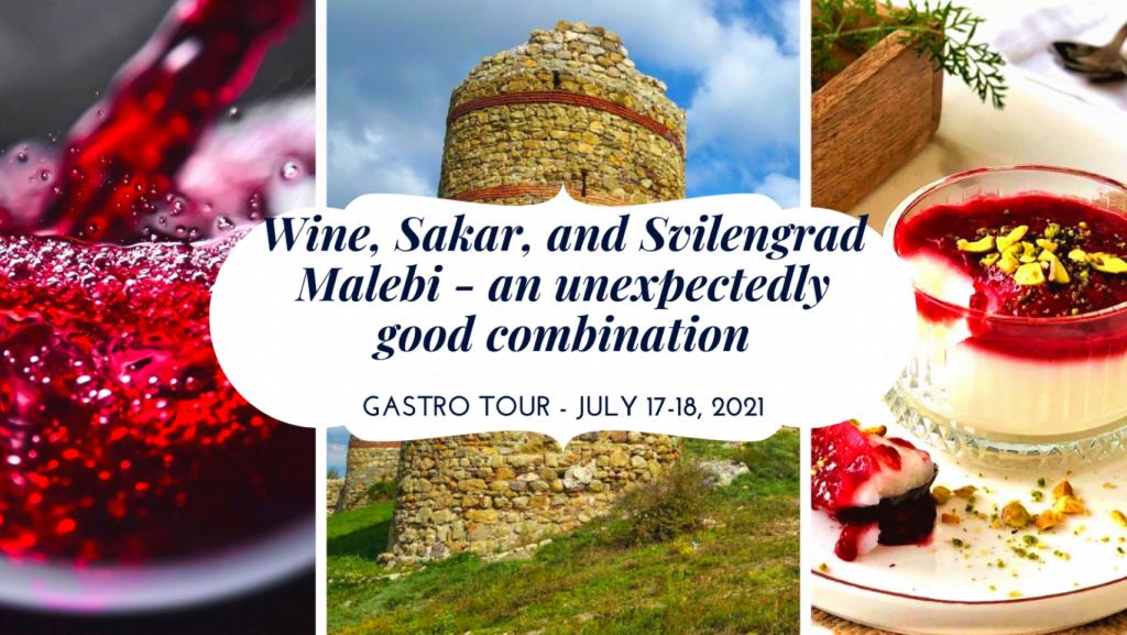 Gastro tour Wine, Sakar and Svilengrad malebi